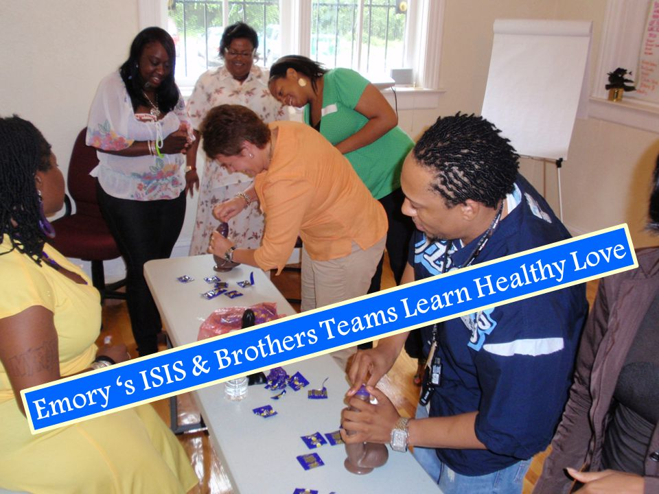 Emory 's ISIS & Brothers Teams Learn Healthy Love