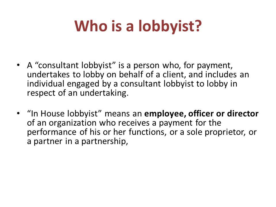 Who is a lobbyist.