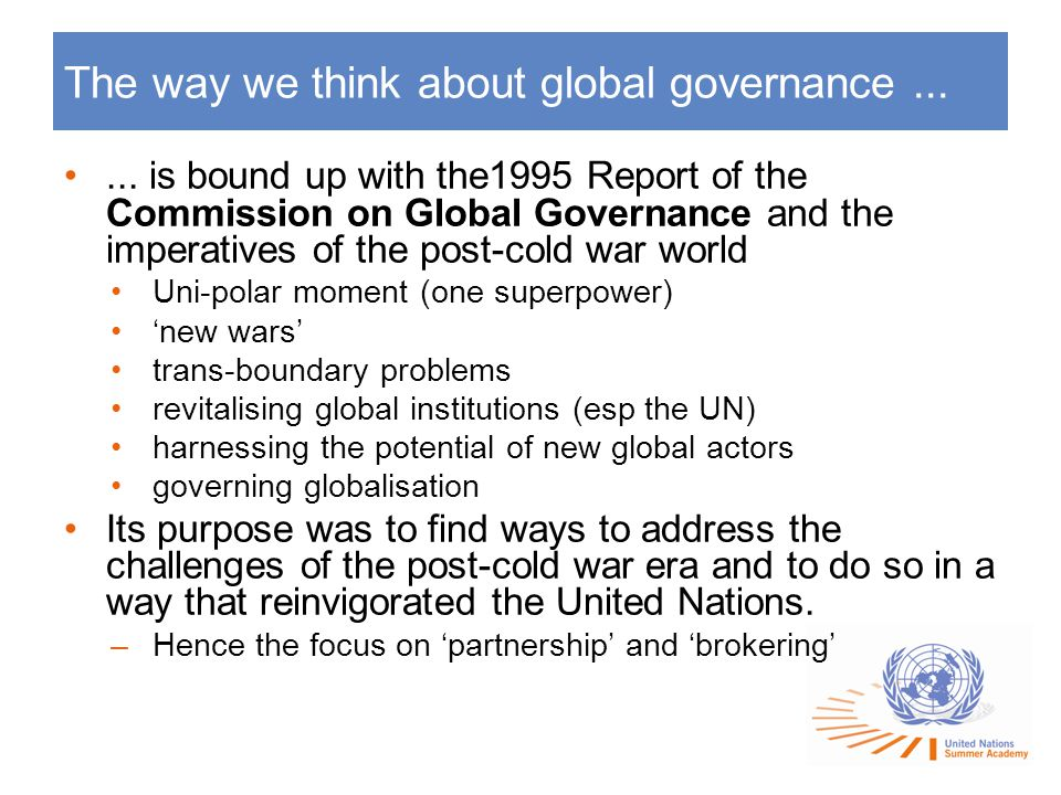 The way we think about global governance......