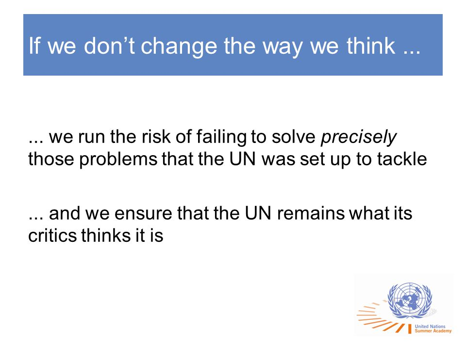 If we don't change the way we think......