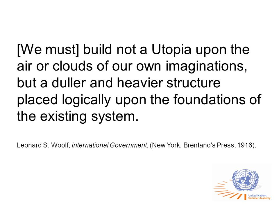 [We must] build not a Utopia upon the air or clouds of our own imaginations, but a duller and heavier structure placed logically upon the foundations of the existing system.
