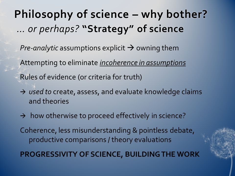 Philosophy of science – why bother. … or perhaps.