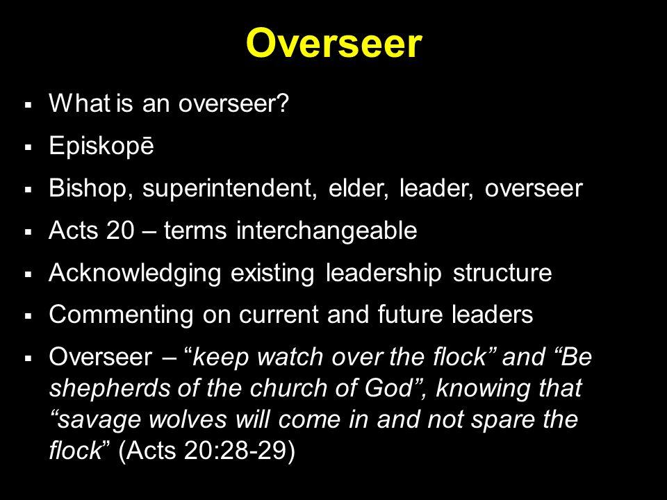 Overseer  What is an overseer.