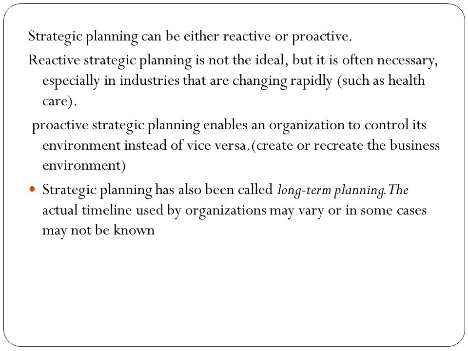 Strategic plan contain the following key elements: (1) The organization's vision (2) Strategies (3) goals for each strategy (4)objectives required to meet those goals (5) tasks or action plans to compete the objectives