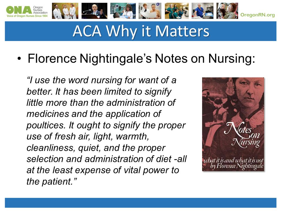 Florence Nightingale's Notes on Nursing: I use the word nursing for want of a better.