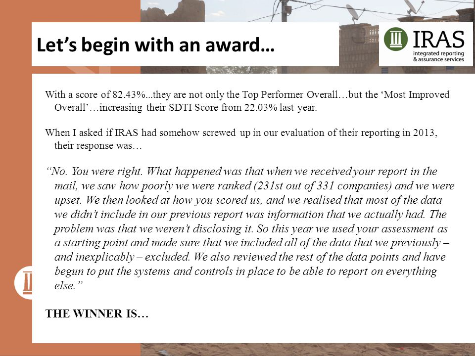 Let's begin with an award… With a score of 82.43%...they are not only the Top Performer Overall…but the 'Most Improved Overall'…increasing their SDTI