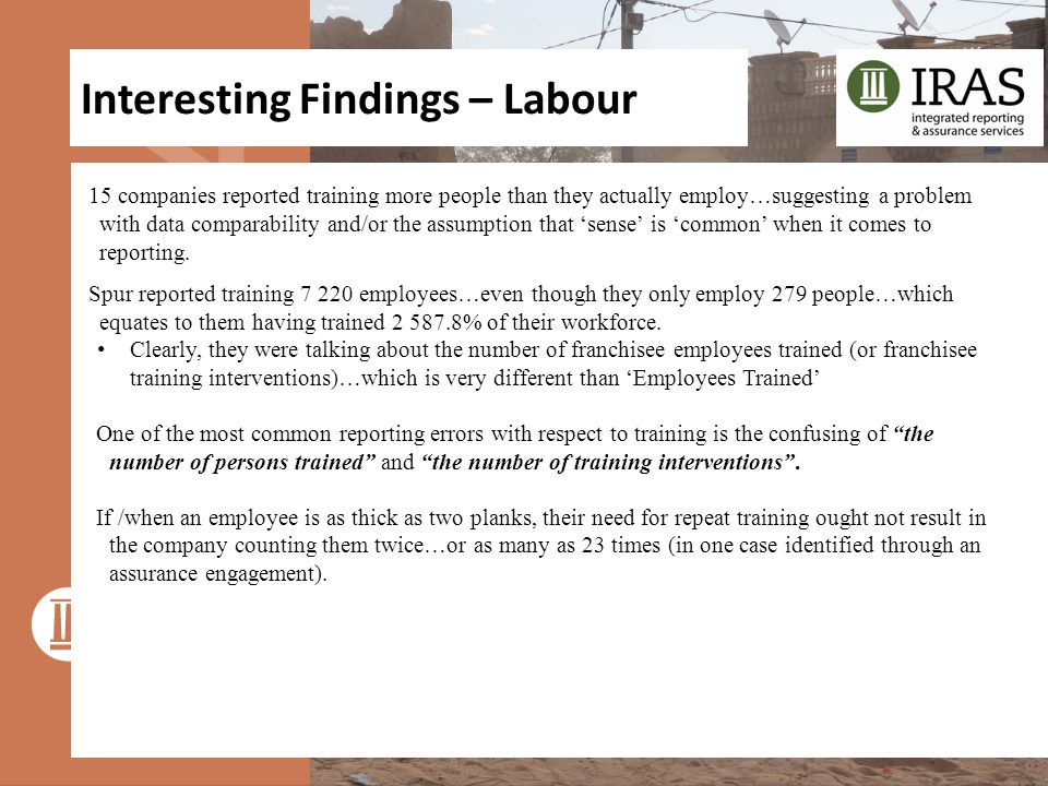 Interesting Findings – Labour 15 companies reported training more people than they actually employ…suggesting a problem with data comparability and/or