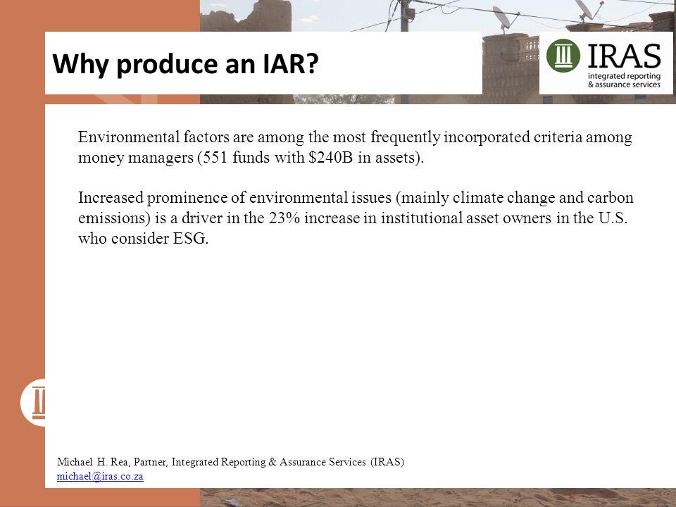 Why produce an IAR. Michael H.