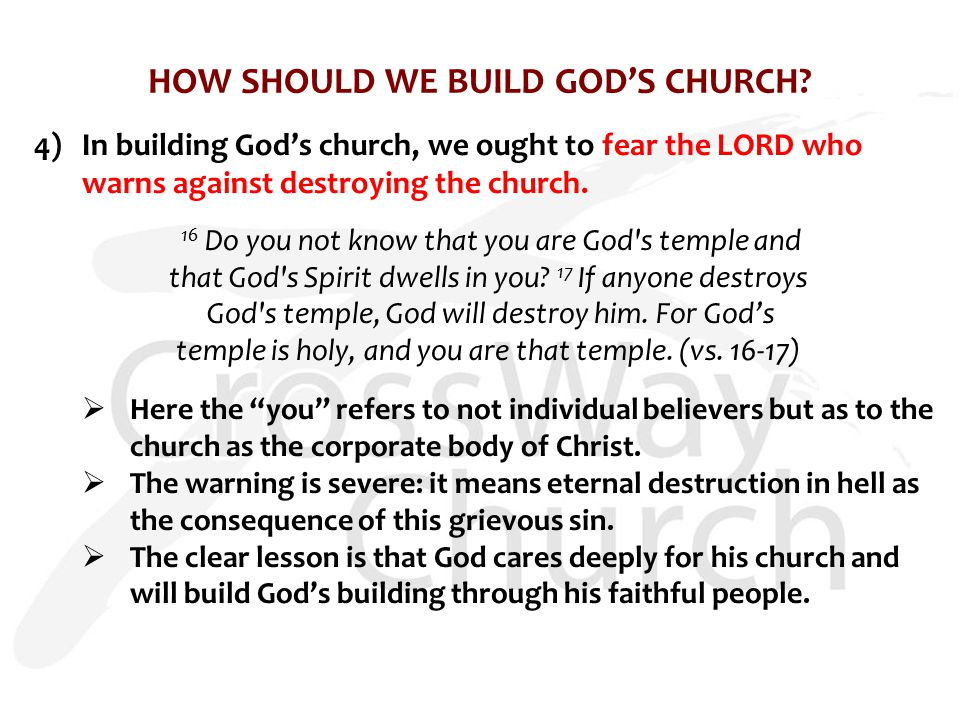 HOW SHOULD WE BUILD GOD'S CHURCH.
