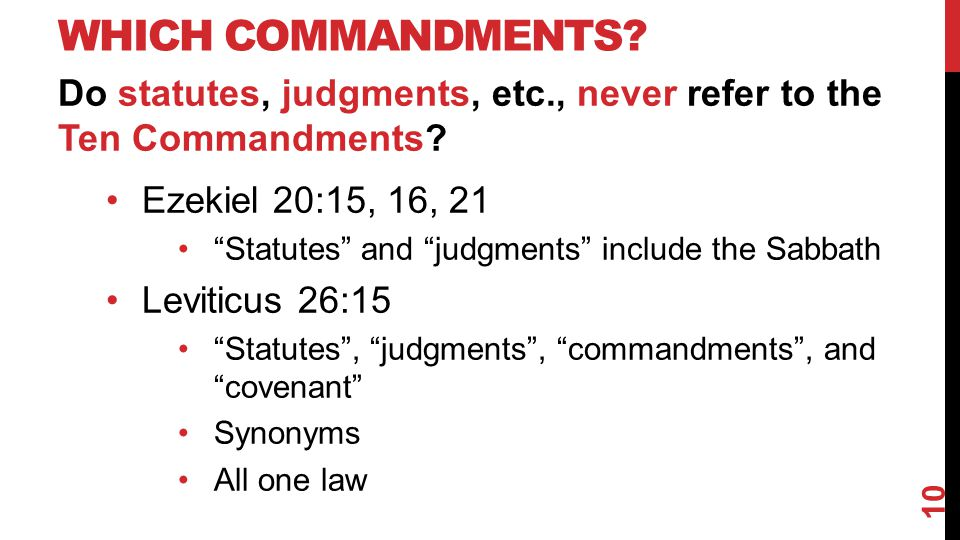 WHICH COMMANDMENTS. Do statutes, judgments, etc., never refer to the Ten Commandments.