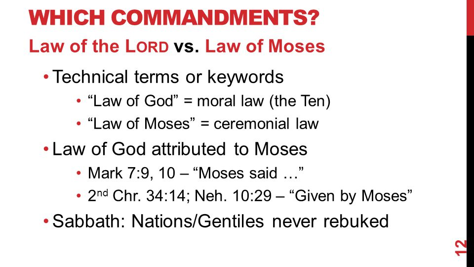WHICH COMMANDMENTS. Law of the L ORD vs.