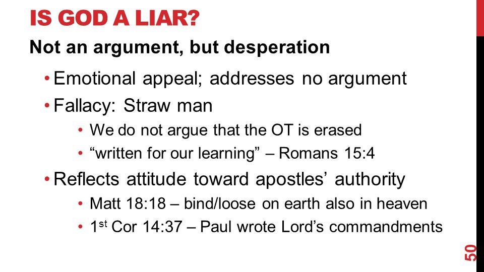 IS GOD A LIAR.