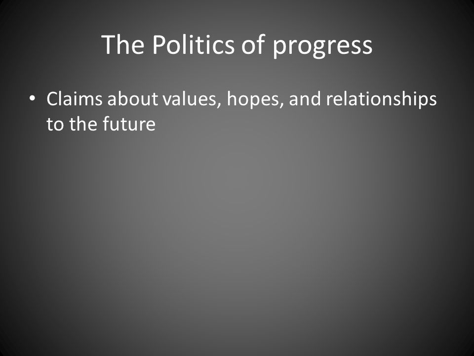 Claims about values, hopes, and relationships to the future