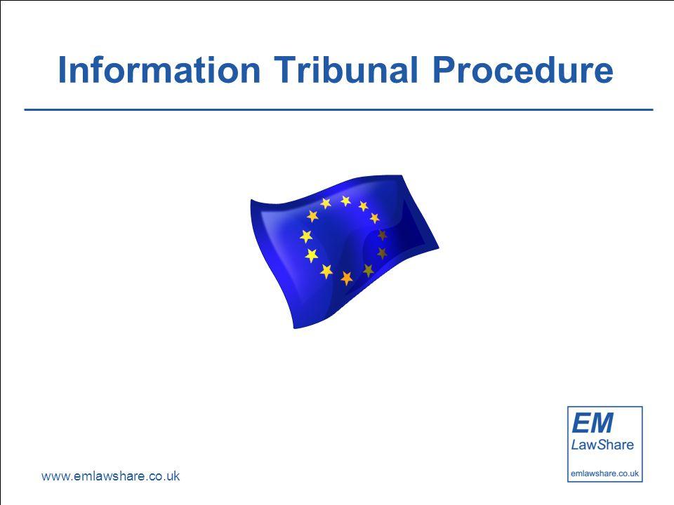 www.emlawshare.co.uk Information Tribunal Procedure