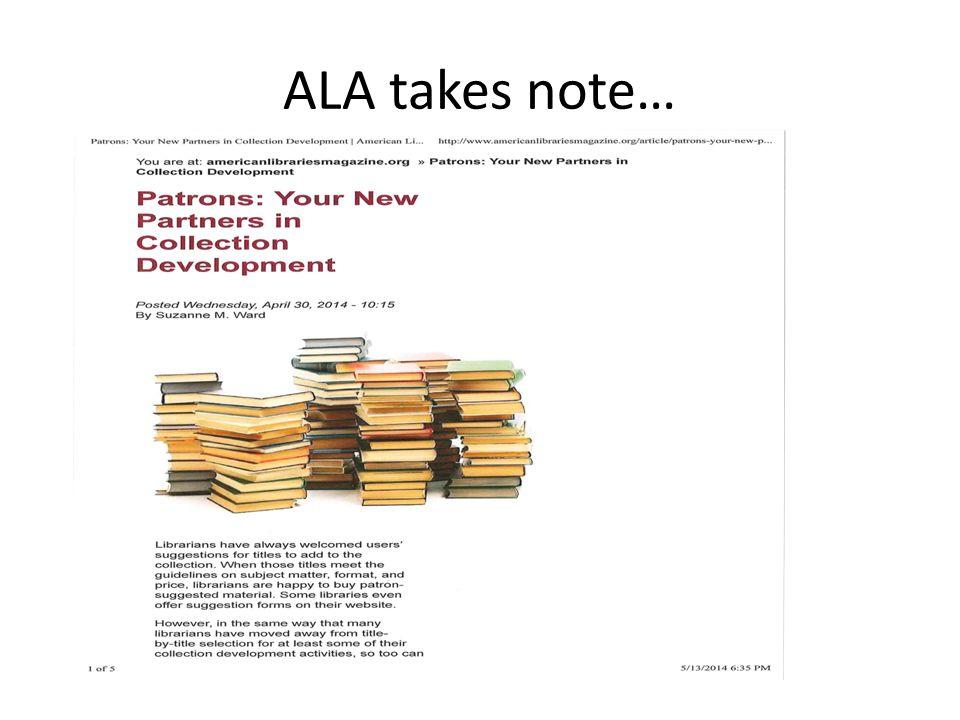 ALA takes note…