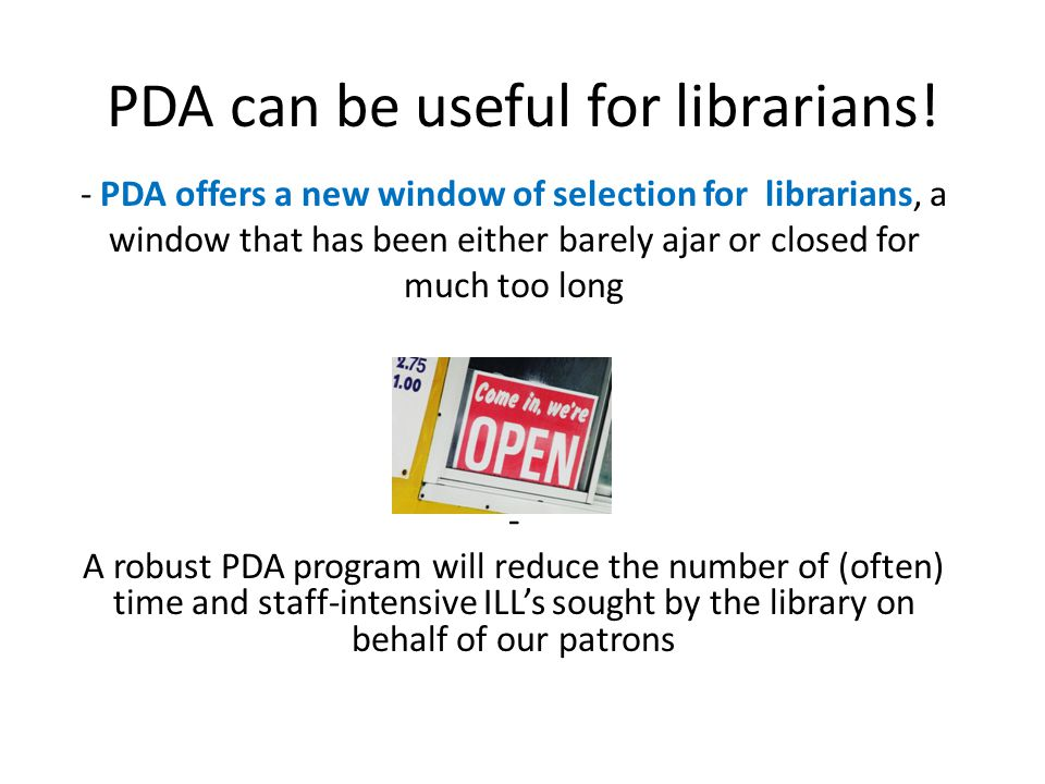 PDA can be useful for librarians.
