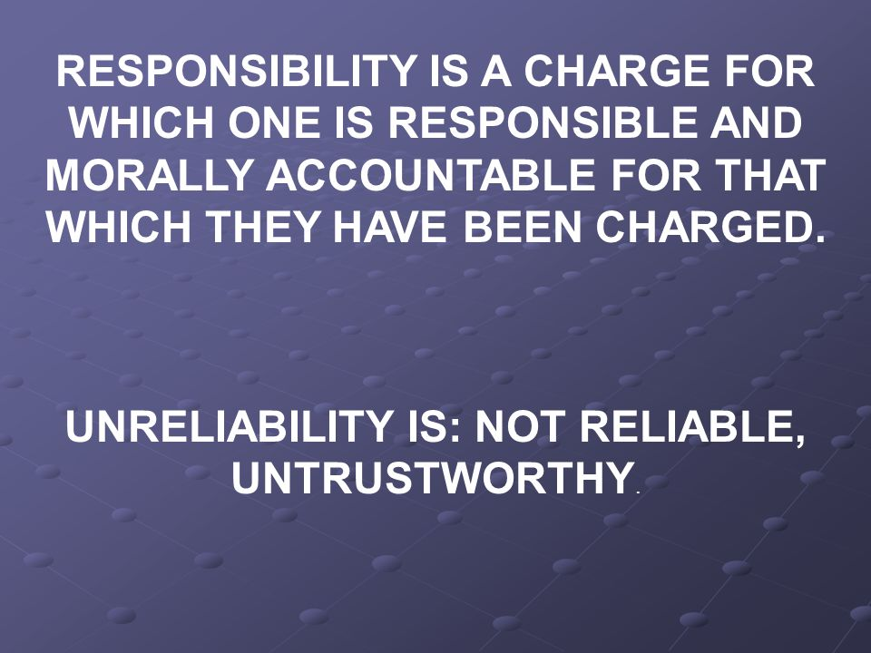 We increase our ability, stability, and responsibility when we increase our sense of accountability towards God.