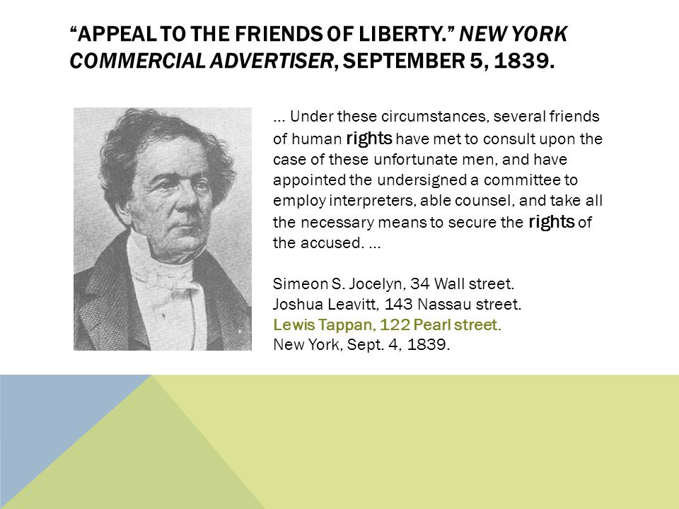 APPEAL TO THE FRIENDS OF LIBERTY. NEW YORK COMMERCIAL ADVERTISER, SEPTEMBER 5, 1839....