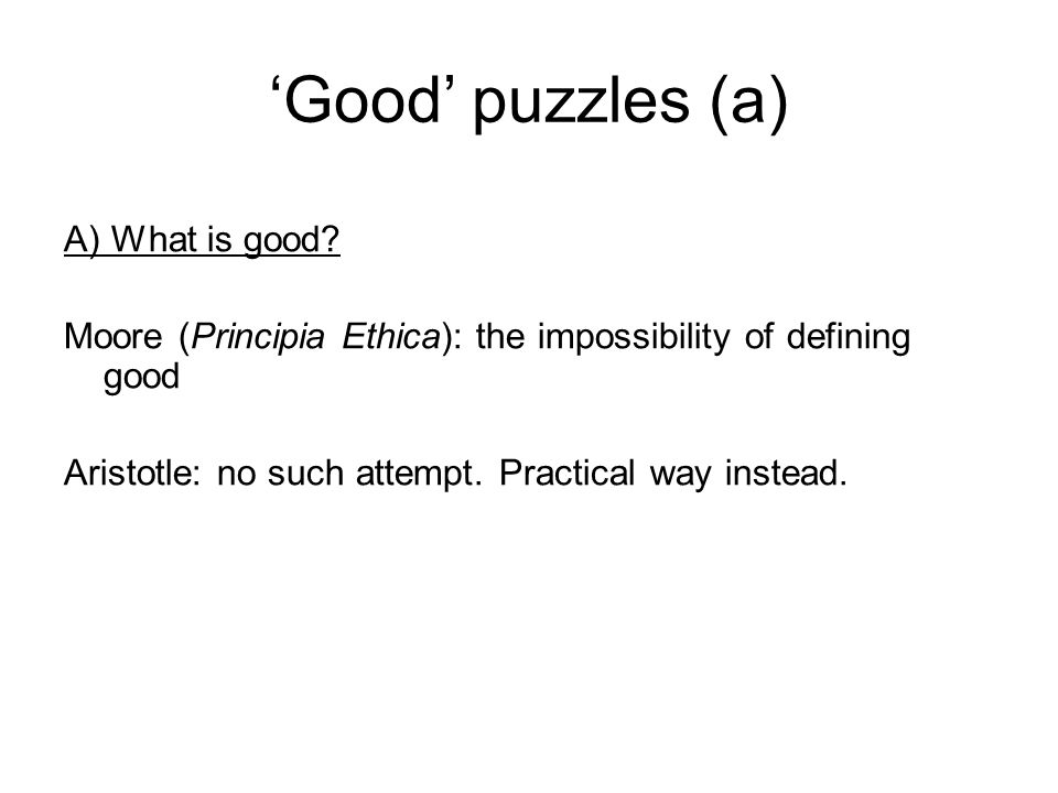 'Good' puzzles (a) A) What is good.