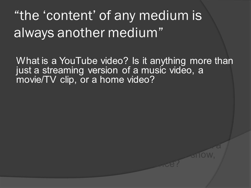What is a YouTube video.