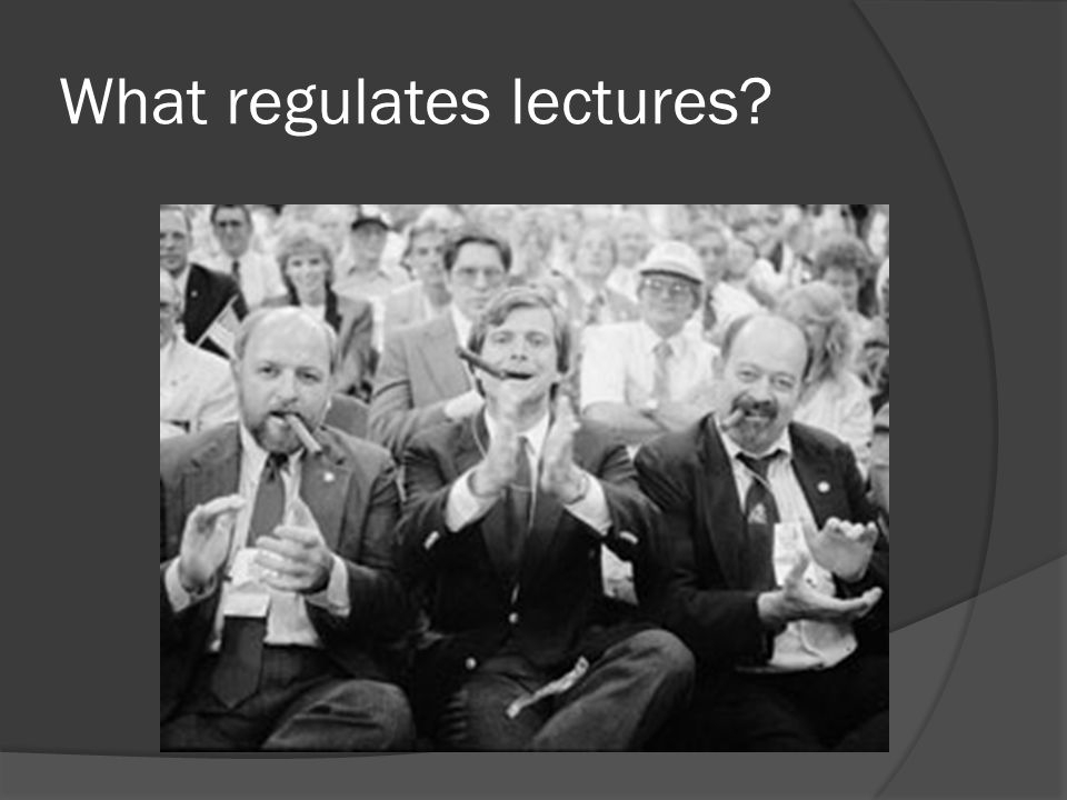 What regulates lectures