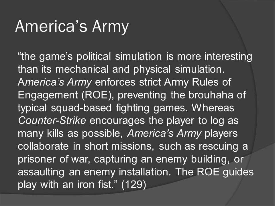 the game's political simulation is more interesting than its mechanical and physical simulation.