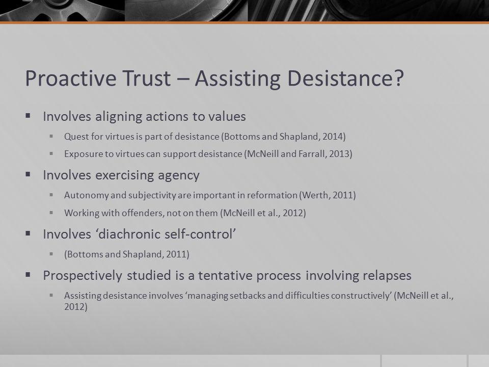 Proactive Trust – Assisting Desistance.
