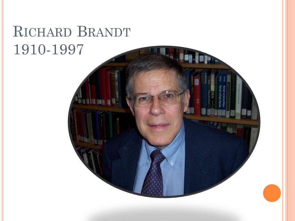 R ICHARD B RANDT 1910-1997