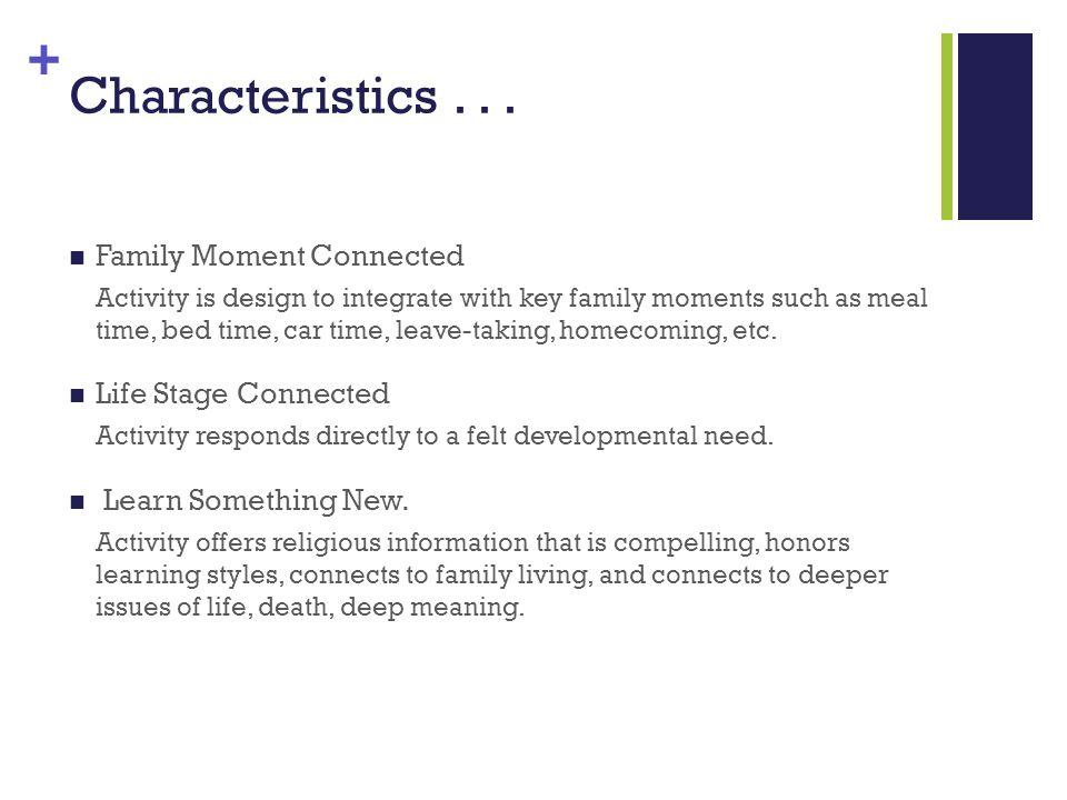 + Characteristics...