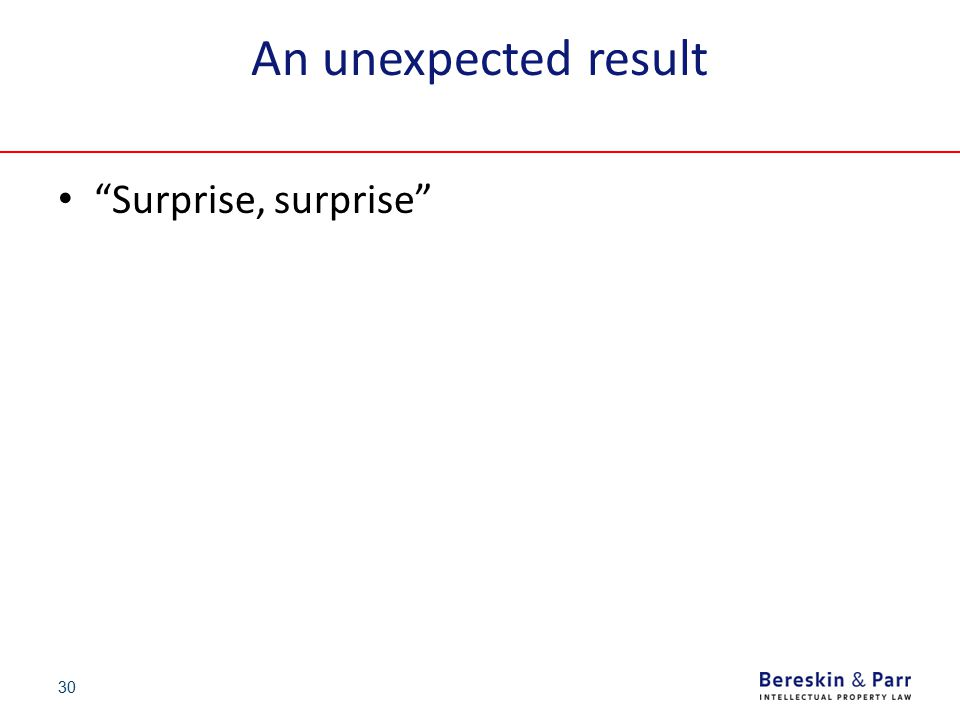 "30 An unexpected result ""Surprise, surprise"""