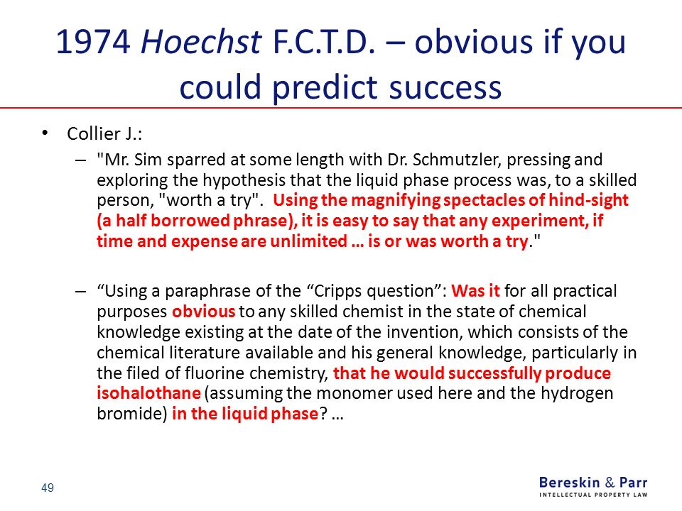 49 1974 Hoechst F.C.T.D. – obvious if you could predict success Collier J.: –