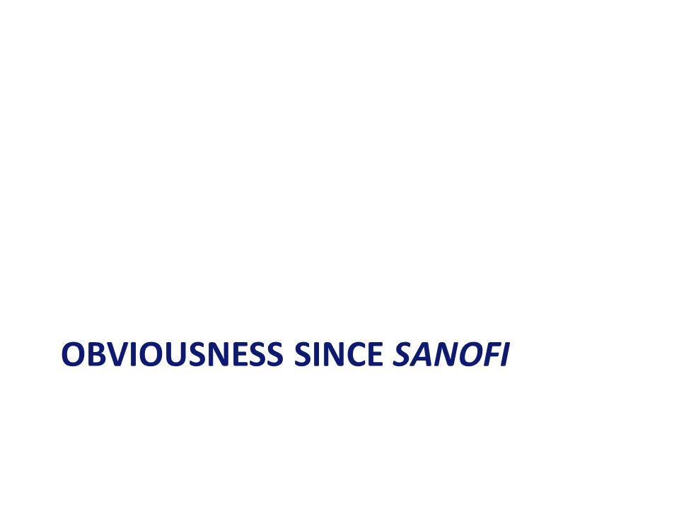 OBVIOUSNESS SINCE SANOFI