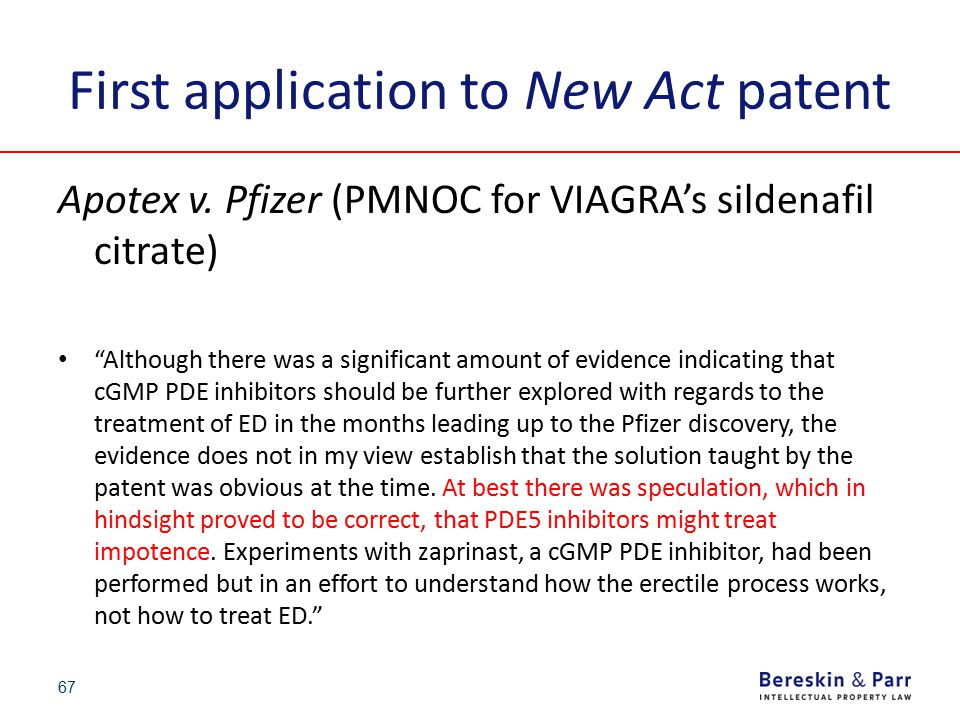 """First application to New Act patent Apotex v. Pfizer (PMNOC for VIAGRA's sildenafil citrate) """"Although there was a significant amount of evidence indi"""