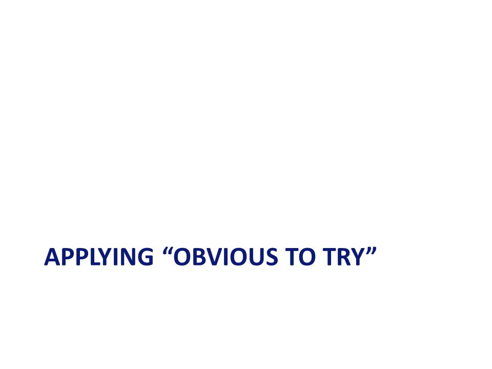 """APPLYING """"OBVIOUS TO TRY"""""""