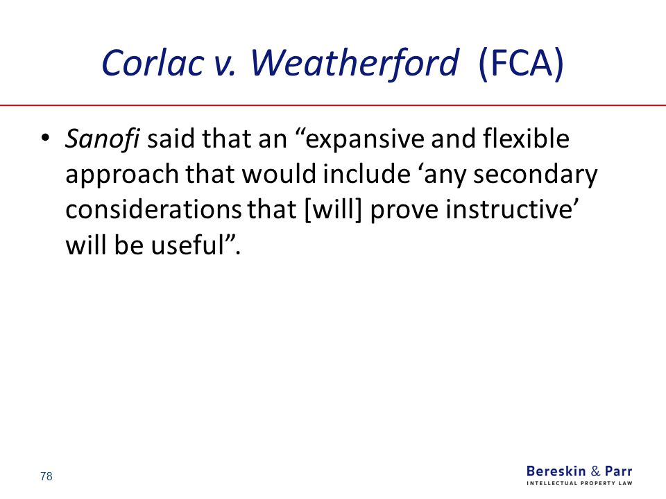 """Corlac v. Weatherford (FCA) Sanofi said that an """"expansive and flexible approach that would include 'any secondary considerations that [will] prove in"""