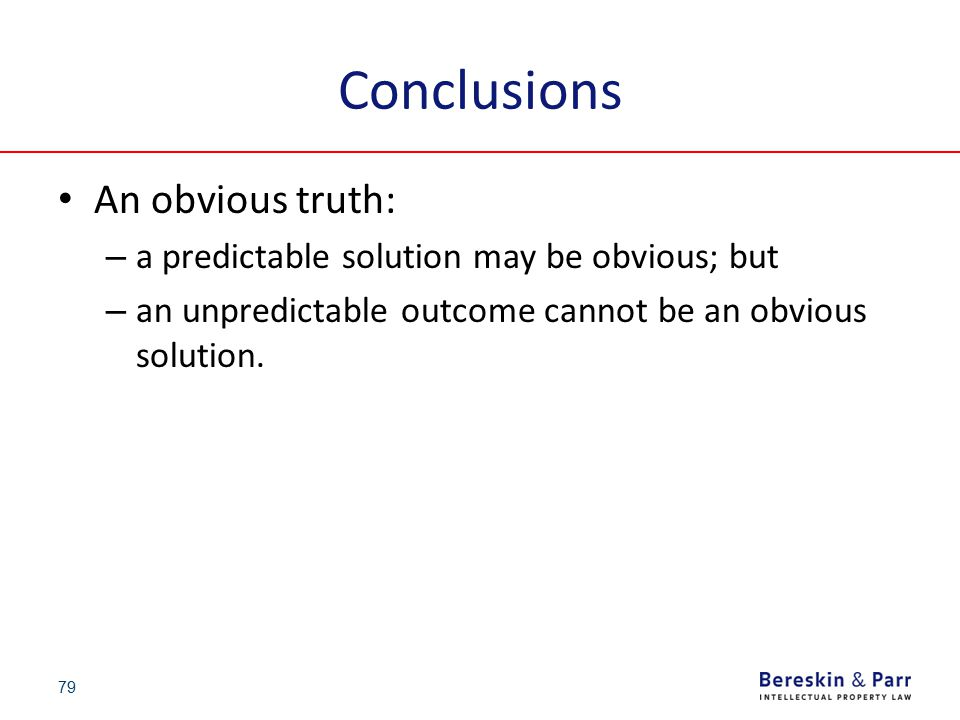 Conclusions An obvious truth: – a predictable solution may be obvious; but – an unpredictable outcome cannot be an obvious solution. 79