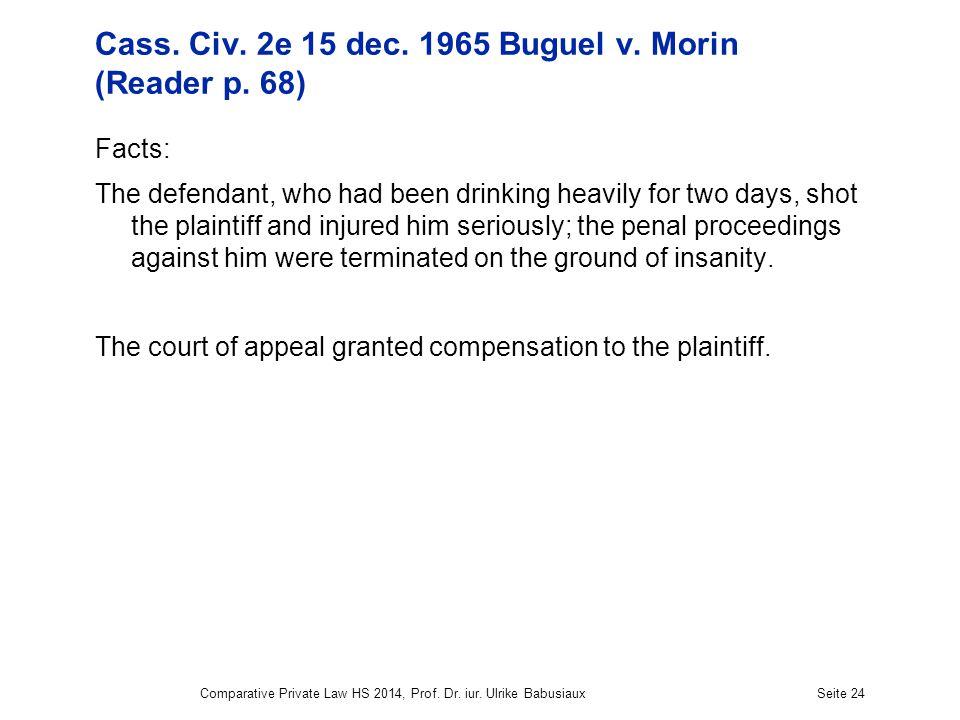 Cass. Civ. 2e 15 dec. 1965 Buguel v. Morin (Reader p.