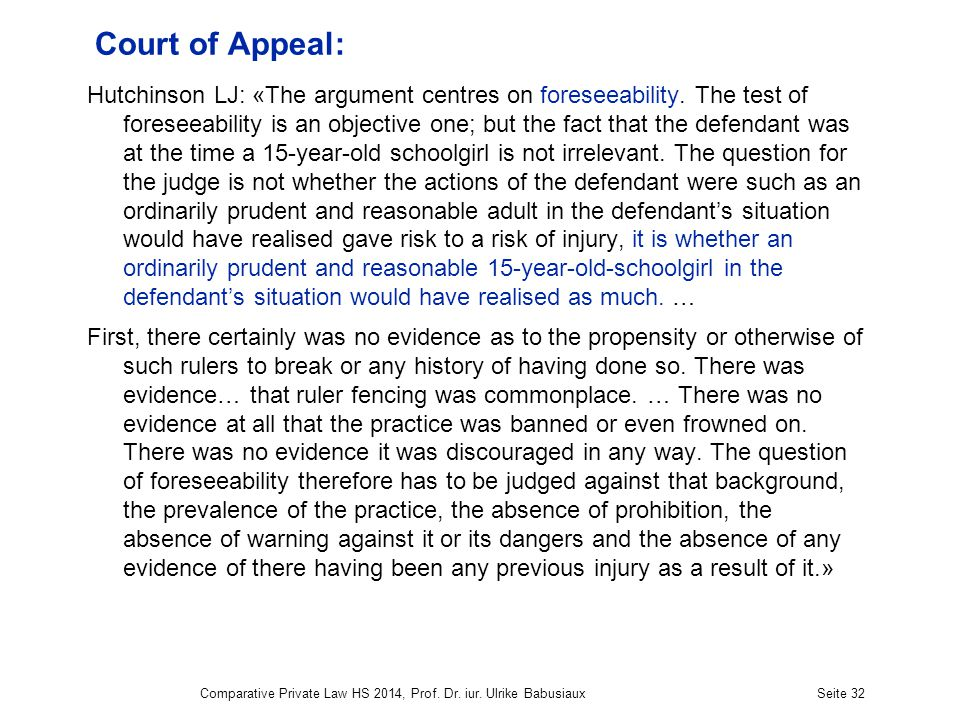 Court of Appeal: Hutchinson LJ: «The argument centres on foreseeability.