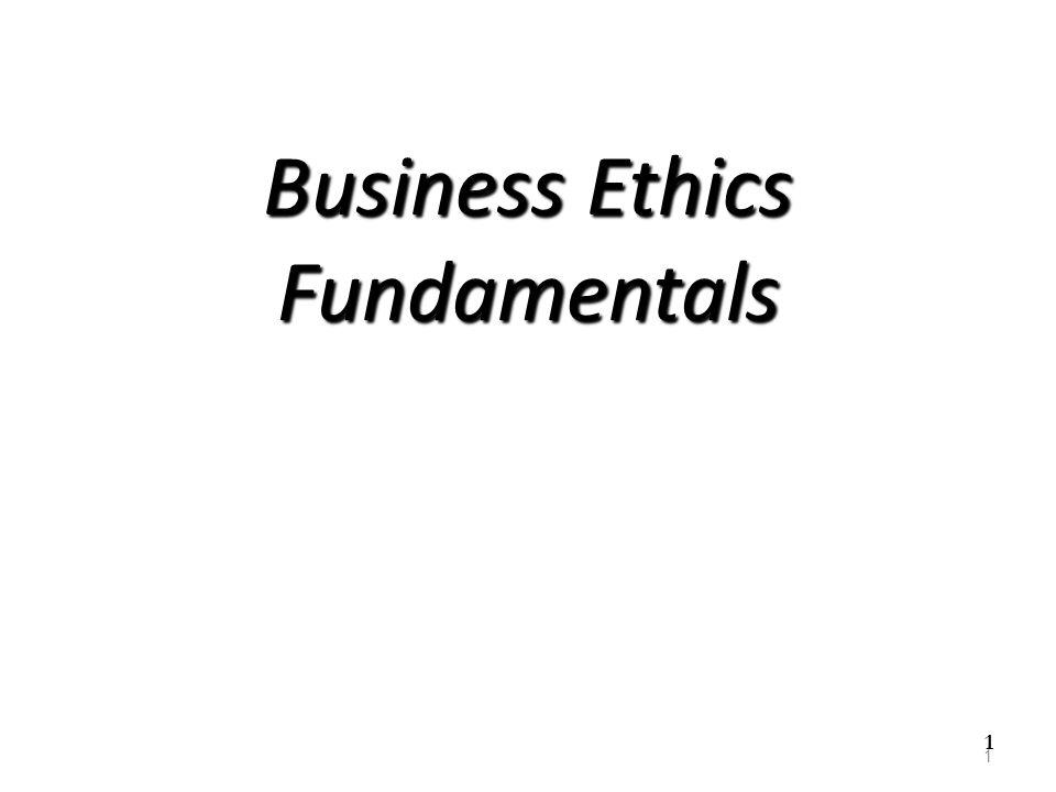 Business Ethics Fundamentals 1 1