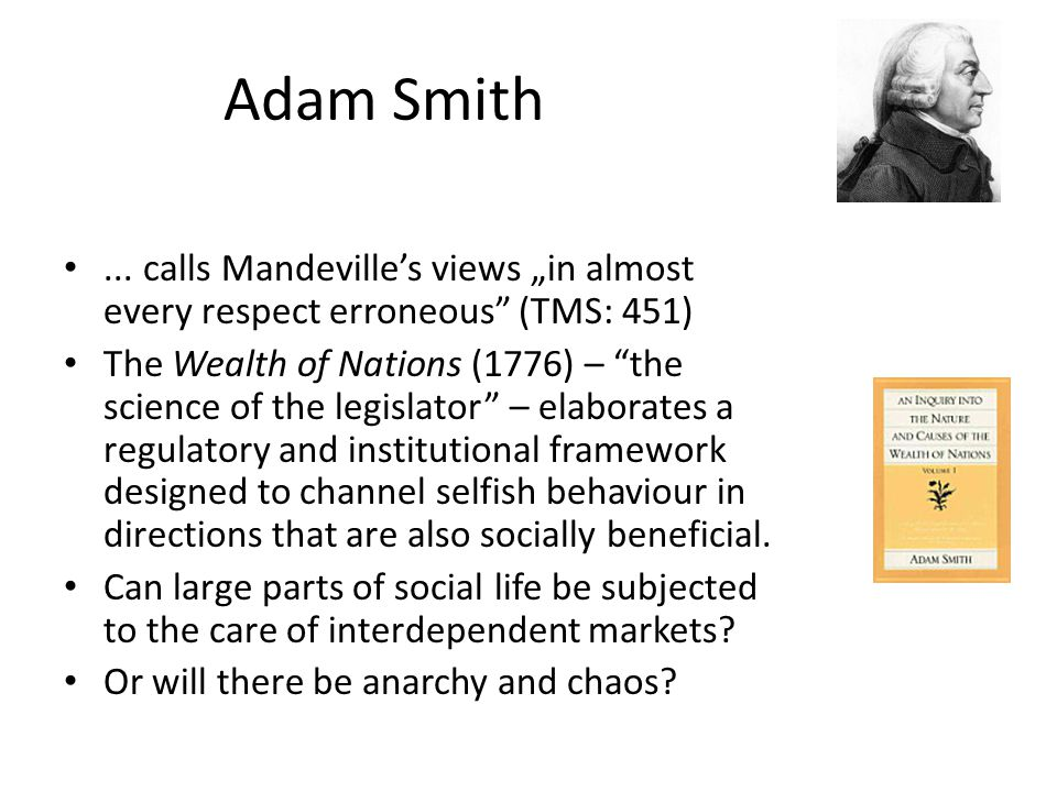Adam Smith...