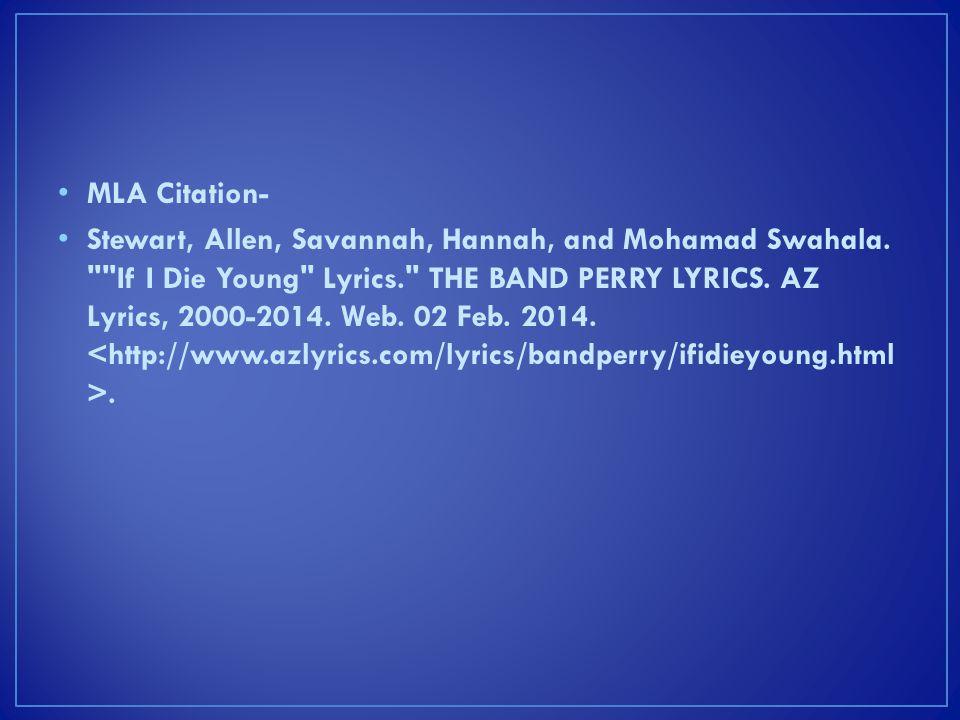 MLA Citation- Stewart, Allen, Savannah, Hannah, and Mohamad Swahala.
