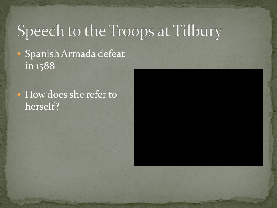 Spanish Armada defeat in 1588 How does she refer to herself?