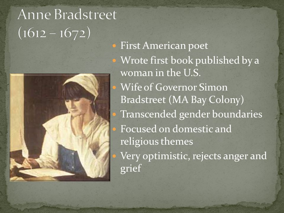 First American poet Wrote first book published by a woman in the U.S.