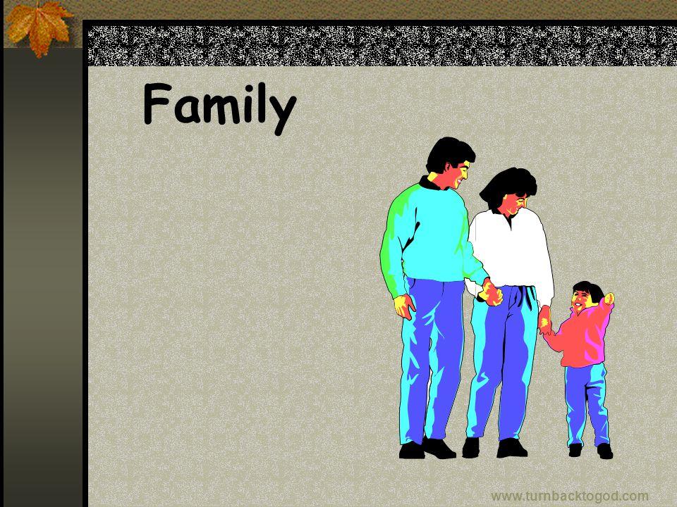 Family www.turnbacktogod.com