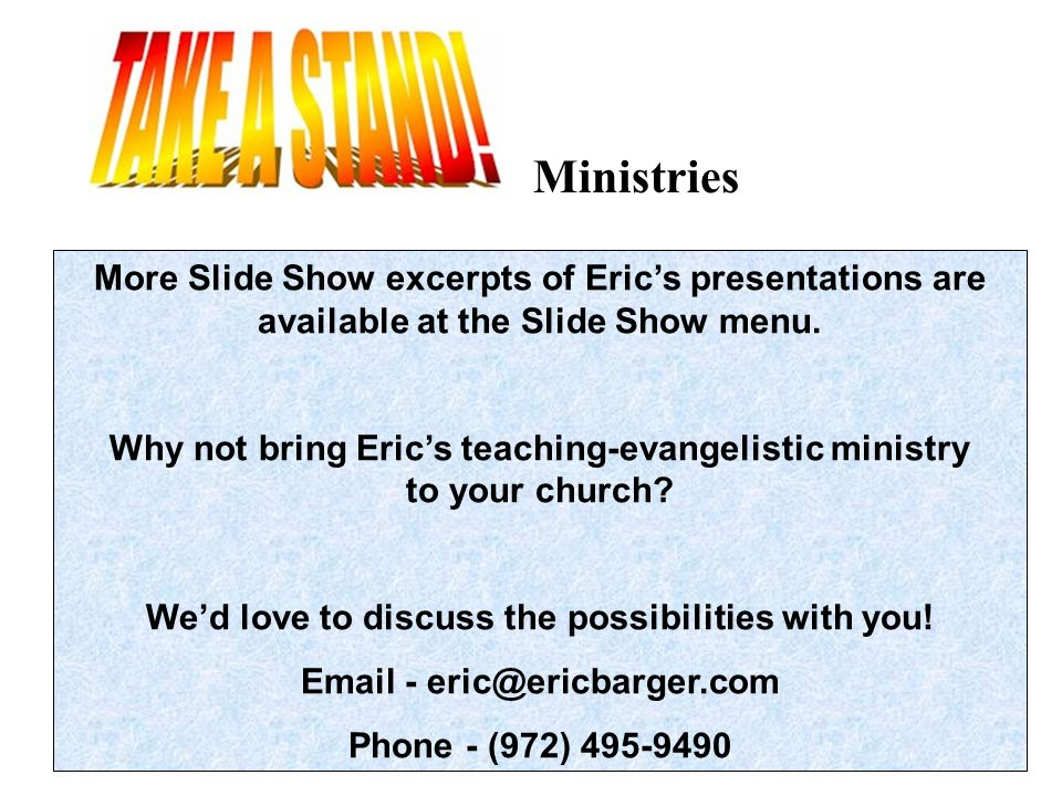 More Slide Show excerpts of Eric's presentations are available at the Slide Show menu.