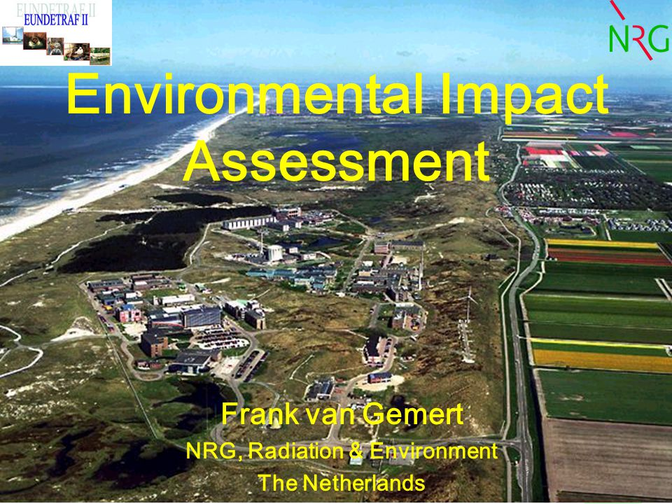 Eundetraf II - Environmental Impact Assessment62 Conclusions Why .