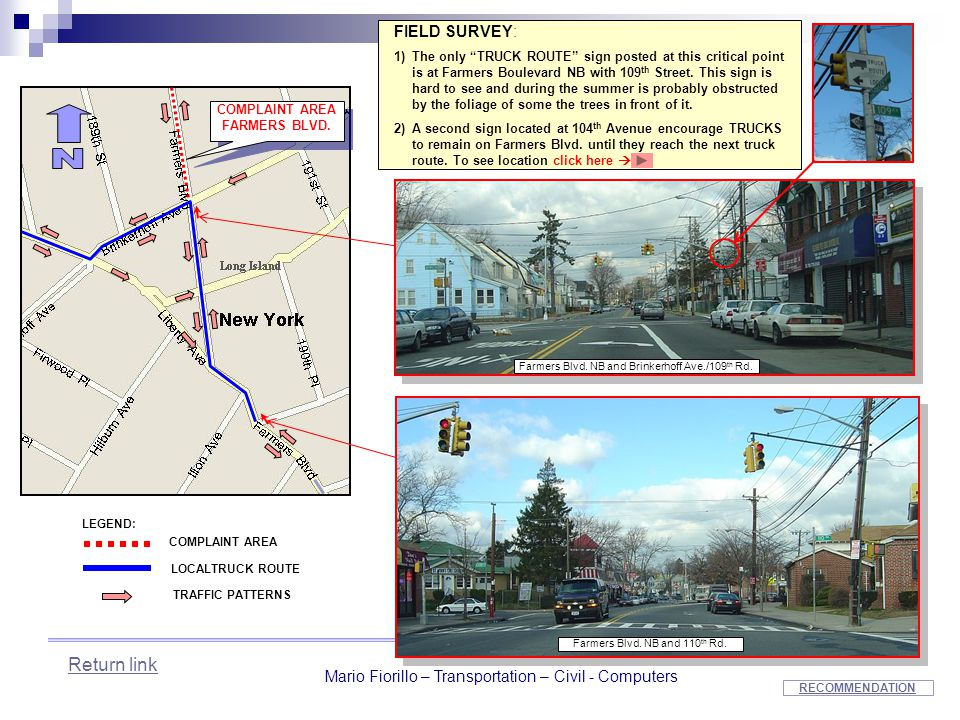 """Mario Fiorillo – Transportation – Civil - Computers FIELD SURVEY: 1)The only """"TRUCK ROUTE"""" sign posted at this critical point is at Farmers Boulevard"""