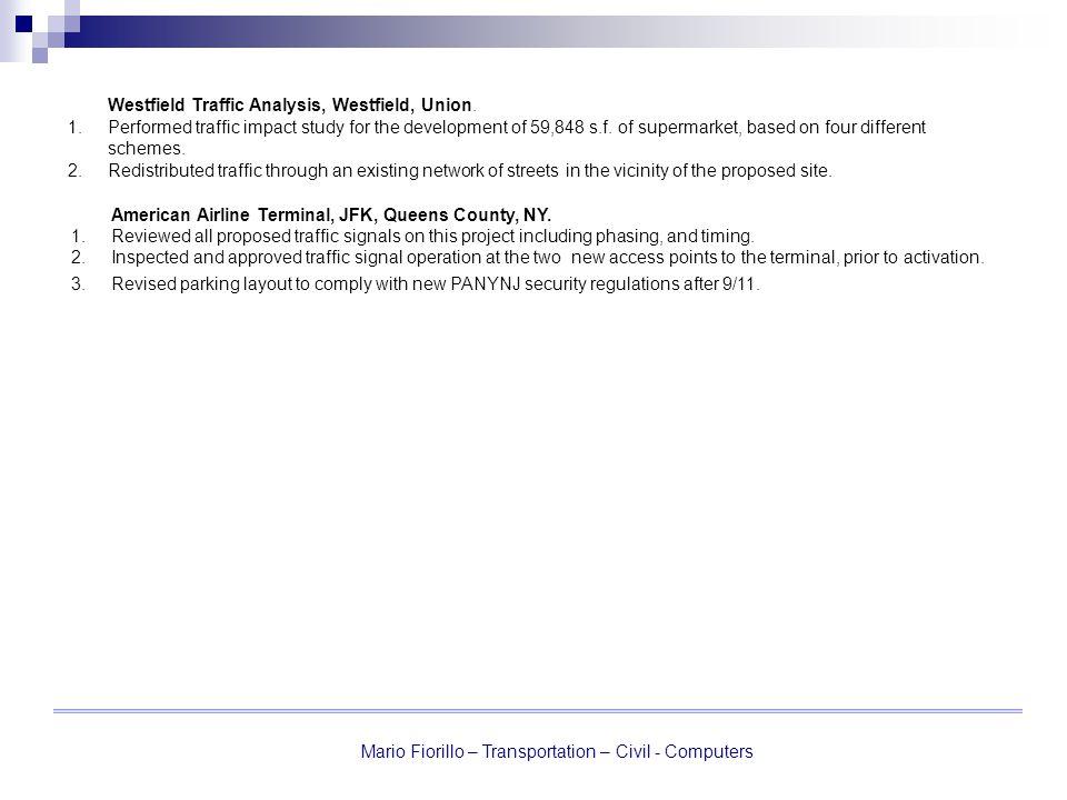 Mario Fiorillo – Transportation – Civil - Computers Westfield Traffic Analysis, Westfield, Union.
