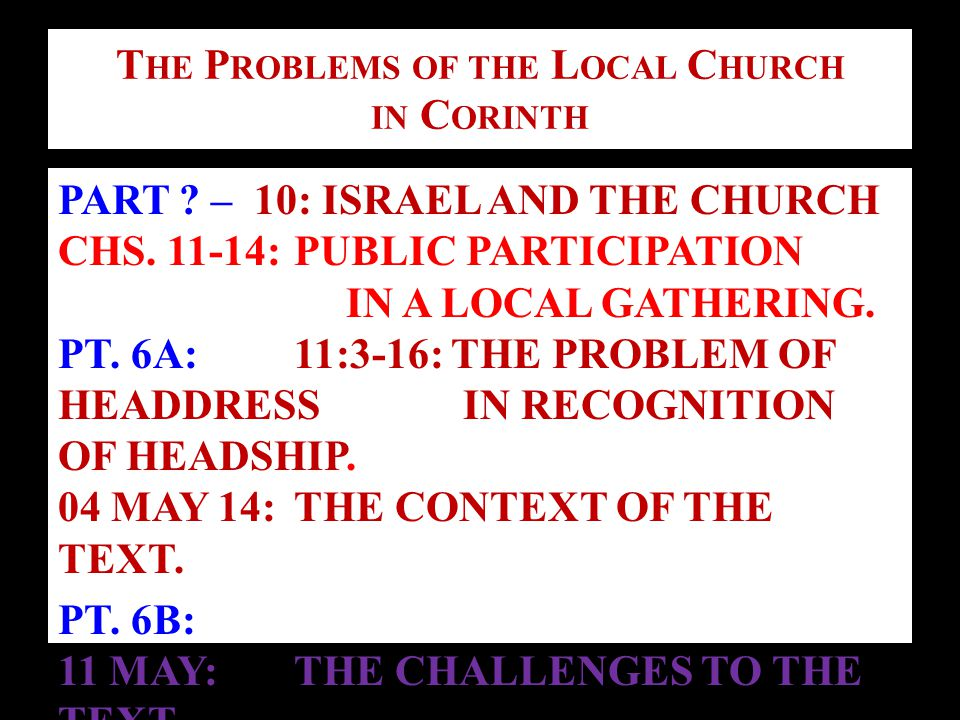R ECAPITULATION : T HE P ROBLEMS IN P UBLIC P ARTICIPATION THE PROBLEM OF HEADDRESS I COR.