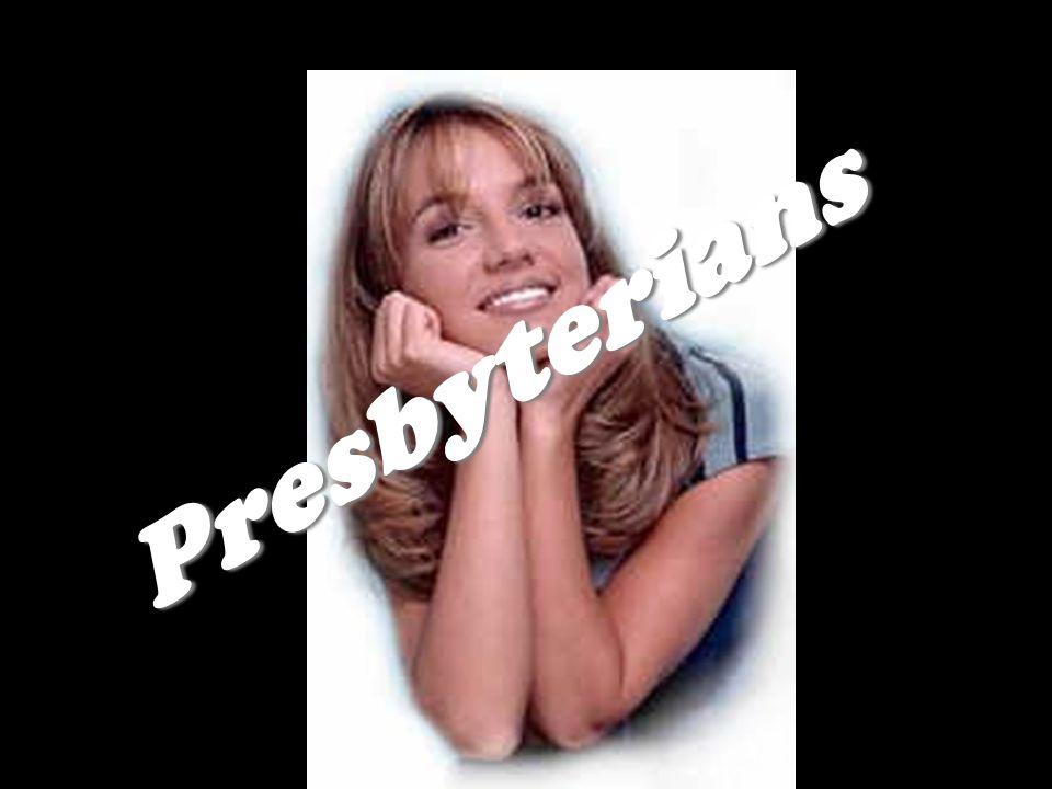 Presbyterians